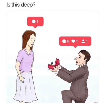 No this isn't fucking deep