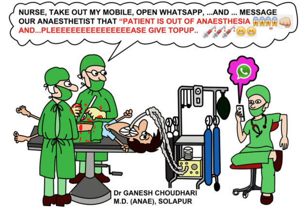 """NURSE, TAKE OUT MY MOBILE, OPEN WHATSAPP, ...AND MESSAGE OUR ANAESTHETIST THAT """"PATIENT IS OUT OF ANAESTHESIA 73V: AND...PLEEEEEEEEEEEEEEEEASE GIVE TOPUP.. .o'Fo'Fo"""": 3+ 3+ ' A ' '.°' w ' _——.. Dr GANESH CHOUDHARI M.D. (ANAE), SOLAPUR https://inspirational.ly"""