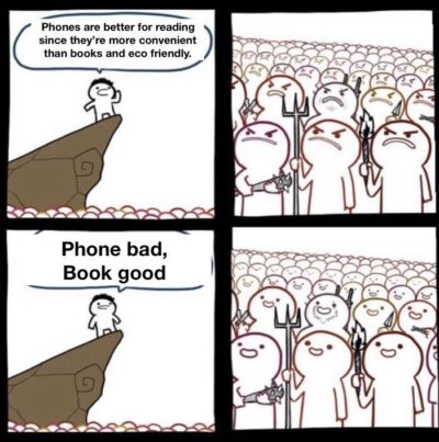 Phone bad, BOOK GOOD!