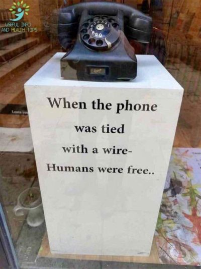 We aren't free anymore because phones don't have cords.