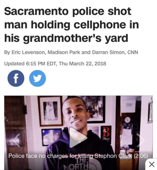 "Sacramento police shot man holding cellphone in his grandmother's yard By Eric Levenson, Madison Park and Darran Simon, CNN Updated 6:15 PM EDT, Thu March 22, 2018 . a 9 4 U .. .. I C > .. .. v. ,. v. ... .. k"" o '94 k . & Police ~. charges for https://inspirational.ly"