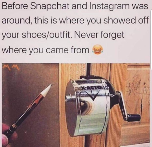 Before Snapohat and Instagram was around, this is where you showed off; your shoes/outfit. Never forget where you came from : https://inspirational.ly