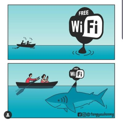 Free wifi will get you eaten by sharks.