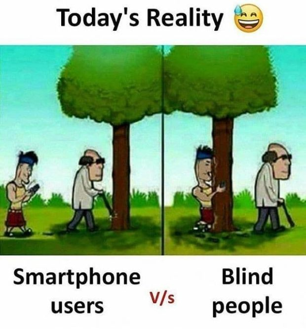 "Today's Reality Smar'tPhO""e Blind v/s https://inspirational.ly"