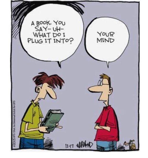 "A BOOK. You SAY"" UH--- WHAT DO 1 PLUG 1T INTO""? S l i i é. https://inspirational.ly"
