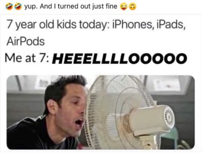 Because 7 year olds now don't do this