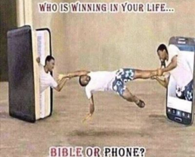 phone bad, bible good, even if you're using the bible app
