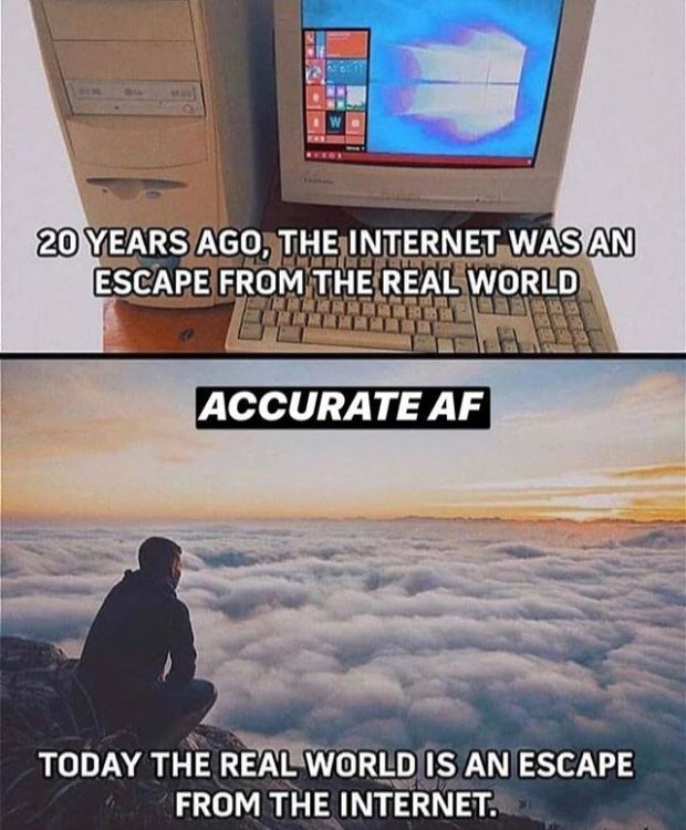 """a) YEARS AGOjI'I EgblTERNET WAS m EH 3E ESGAPE moi/I . REAL WORLD . -.""""""""_1."""" """"$33 TODAY THE REALWGRLD IS AN ESCAPE FROM https://inspirational.ly"""