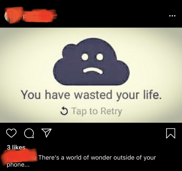 """You have wasted yom life. 0 (90? m 3 likes , There's a world of wonder outside of your phone"""". https://inspirational.ly"""