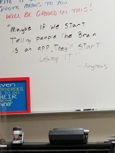 My teacher puts a quote on the board every day, and this was today's gem