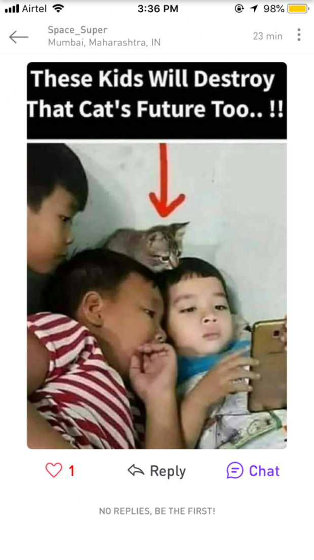 """all Airtel 4? 3:36 PM @ 1 98% Space Super E 1'»: 1' 1' 1 '1"""" These Kids Will Destroy hat Cat's Future Too.. !! <>- Reply E) Chat NO REPUEQ, BE Tk'E TIRST' https://inspirational.ly"""