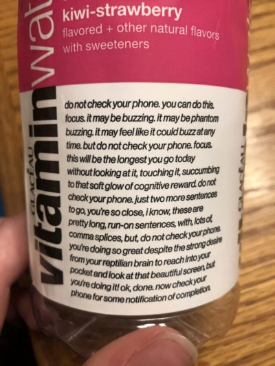 I'm not really looking for a lecture from my vitamin water but thanks