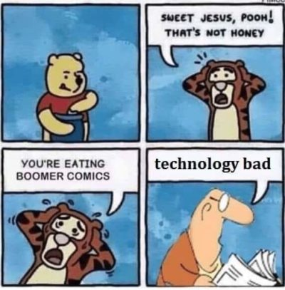 Tech bad, Boomers good
