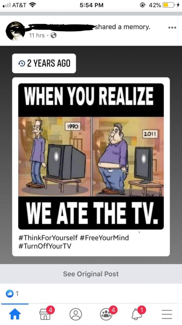 a AT&T? 5254 PM @ 42% _' W hared a memory. 11 hrs - 6 #ThinkForYourself #FreeYourMind #TurnOffYourTV See Original Post 9% @® C» https://inspirational.ly