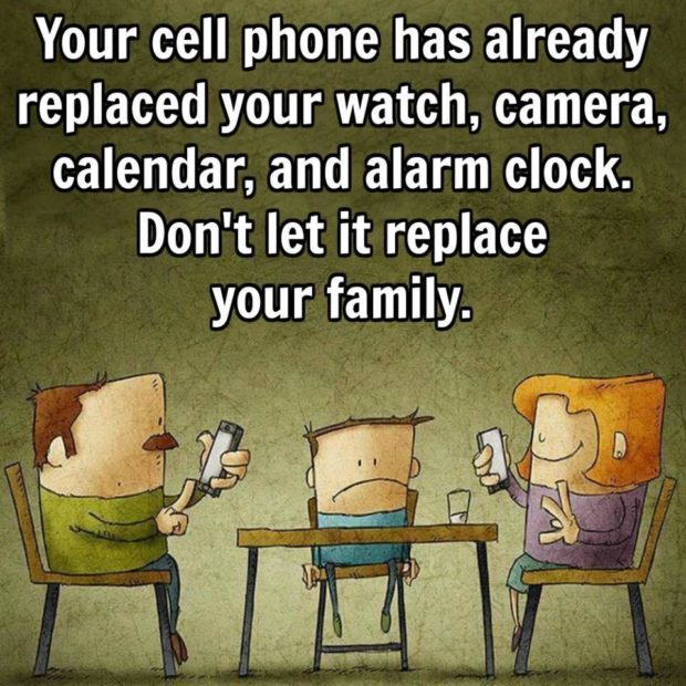Your cell phone has already replaced your watch, camera, calendar, and alarm clock. Don't let it replace your family. https://inspirational.ly