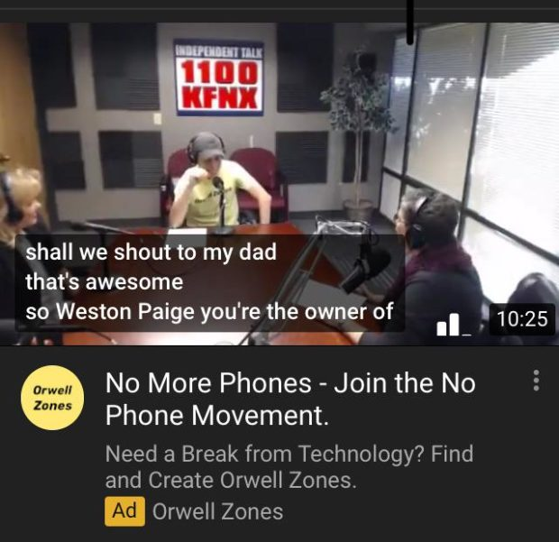 shall we shout to my dad that's awesome so Weston Paige you're the owner of II t 10:25 —f~1 V ' No More Phones - Join the No 5 Zones Phone Movement. Need a Break from Technology? Find and Create Orwell Zones. Ad https://inspirational.ly