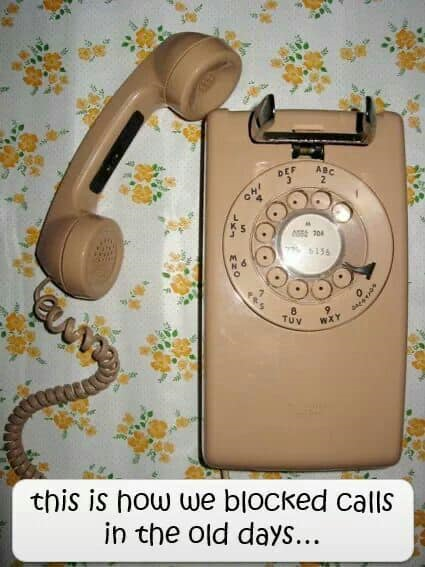 this is how we blOCKed calls. in the old days... https://inspirational.ly
