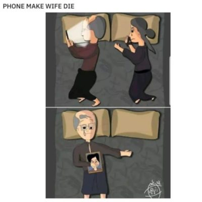 Phone make wife die.