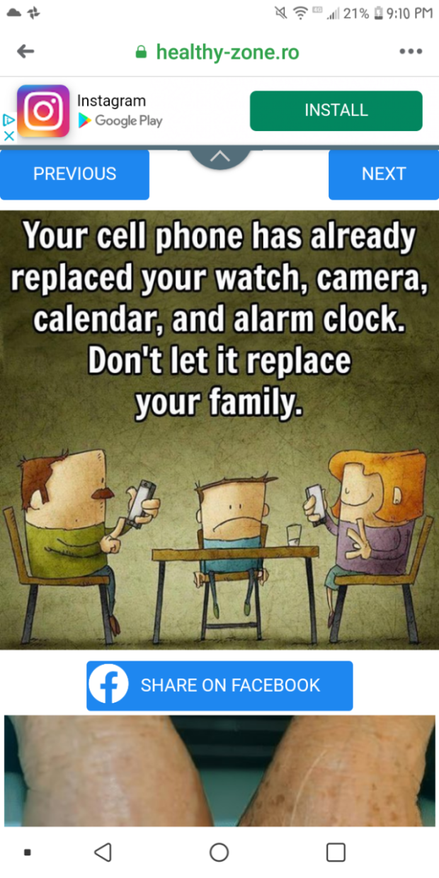 '41 '5 .a 21% -9:10 PM . healthy—zone.ro lnstagram , Google Play INSTALL PREVIOUS NEXT Your cell phone has already replaced your watch, camera, calendar, and alarm clock. Don't let it replace your family. https://inspirational.ly
