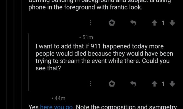UUIIIIIIH IJUIIUIIIH III UGDRHIUUIIU GIIU DUIJJCKJL ID UOIIIH phone in the foreground with frantic look. ~51m I want to add that if 911 happened today more people would died because they would have been trying to stream the event while there. Could you see that? - 44m Yes here vou 00. Note the composition https://inspirational.ly